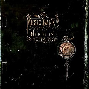 Alice In Chains - Music Bank