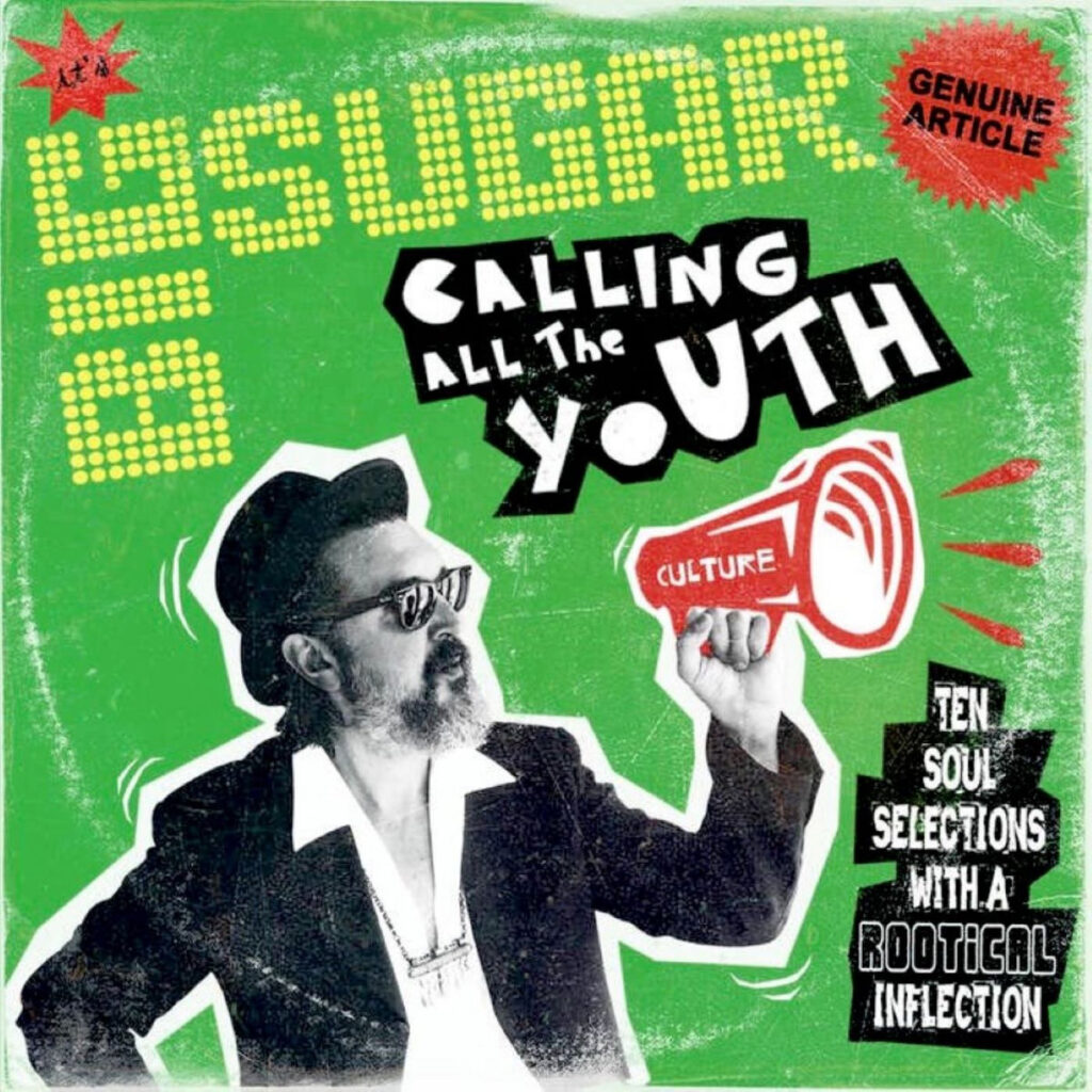 Big Sugar - Calling All The Youth